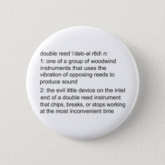 Double Reed Definition 6 Cm Round Badge