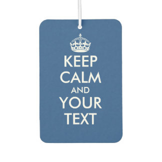 Double sided keep calm and your text air freshener