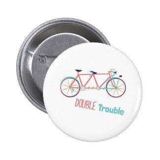 Double Trouble 6 Cm Round Badge