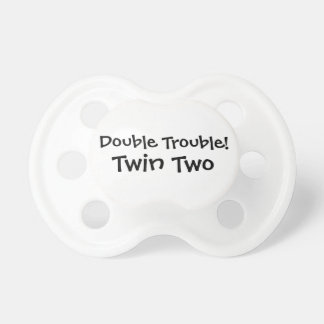 Double Trouble Pacifier for Twins