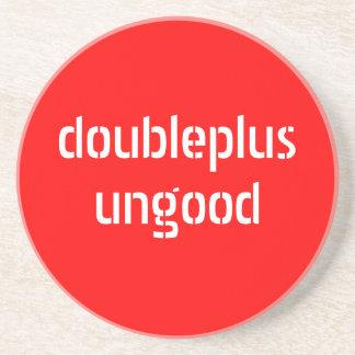 doubleplusungood coaster