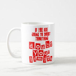 Doubt Your Limits Coffee Mug