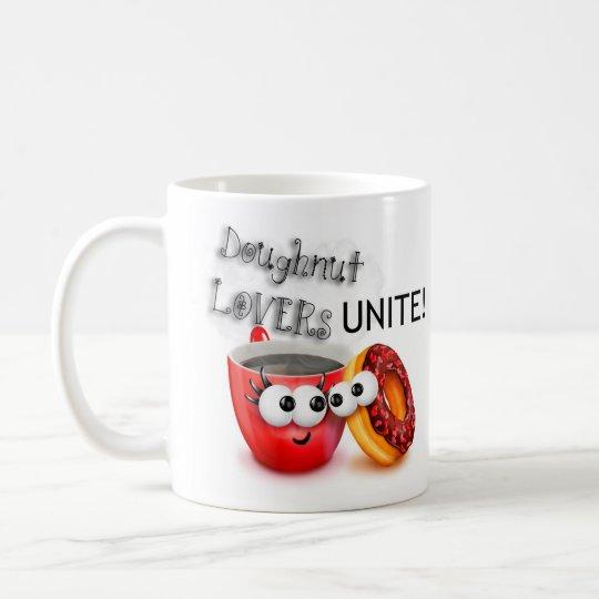 Doughnut Lovers UNITE Coffee Mug