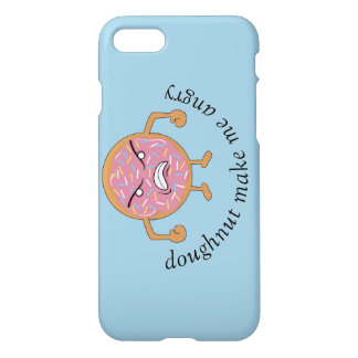 doughnut make me angry iPhone 7 case