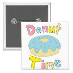 Doughnut Time Pin