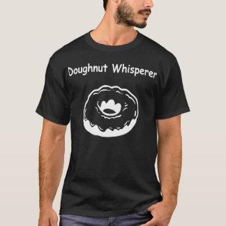 Doughnut Whisperer for Dark Colors T-Shirt