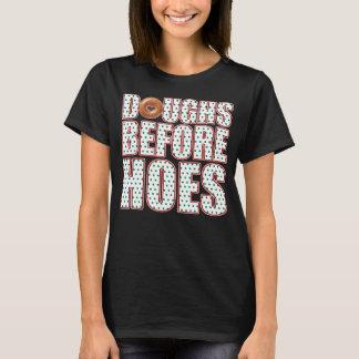 dOUGHS b4 hOES T-Shirt
