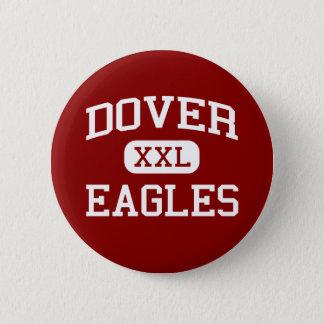 Dover - Eagles - Area - Dover Pennsylvania 6 Cm Round Badge