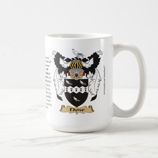 Dow name, the Origin, the Meaning and the Crest Coffee Mugs