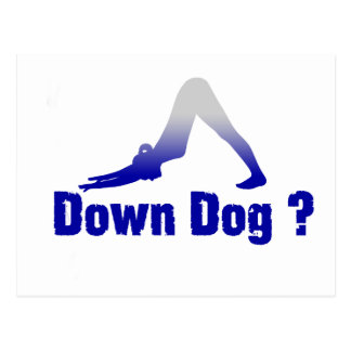 DOWN DOG ANYONE ? POSTCARD