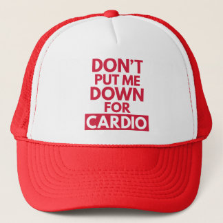 Down for Cardio Funny Gym Quote Trucker Hat