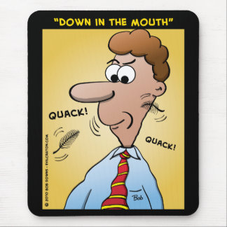 """""""Down In The Mouth"""" Mouse Pad"""