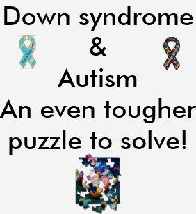a32b74d783 Down syndome   Autism Dual Dx T-Shirt