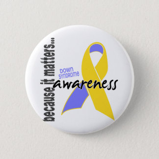 Down Syndrome Awareness 6 Cm Round Badge