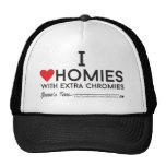 Down syndrome: I love homies with extra chromiesTM Cap