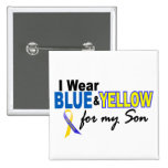 Down Syndrome I Wear Blue & Yellow For My Son 2 Pinback Buttons