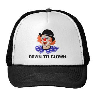Down To Clown Funny Humor Joke Cap