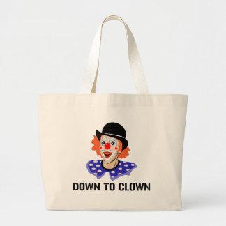 Down To Clown Funny Humor Joke Jumbo Tote Bag