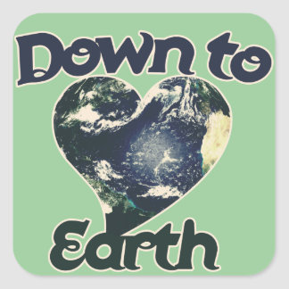 Down to Earth Day Square Sticker