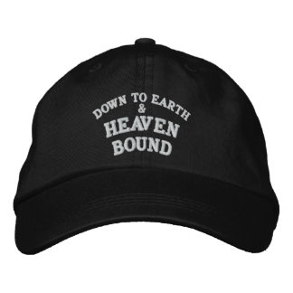DOWN TO EARTH HEAVEN BOUND EMBROIDERED BASEBALL CAPS