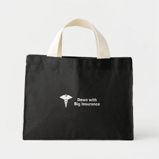 Down with big insurance tote bag