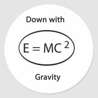 Down with gravity classic round sticker