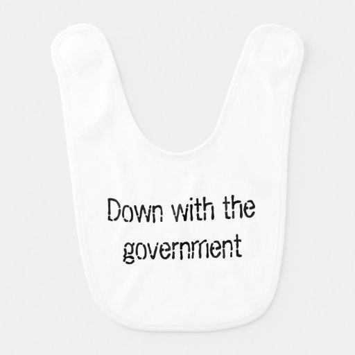 Down with the government baby bibs