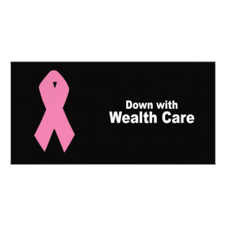 Down with Wealth Care Photo Card Template