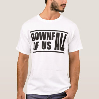 Downfall of us all- ADTR Band Tee