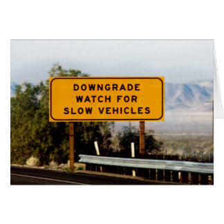 Downgrade Slow Vehicles Note Card