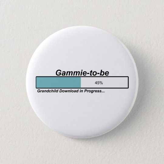 Downloading Gammie to Be 6 Cm Round Badge
