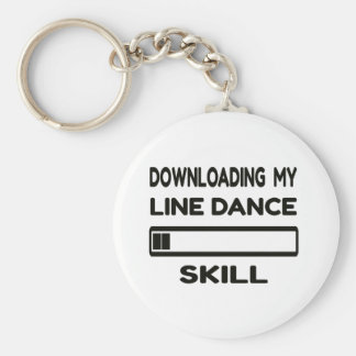 Downloading my Line dance skill Basic Round Button Key Ring