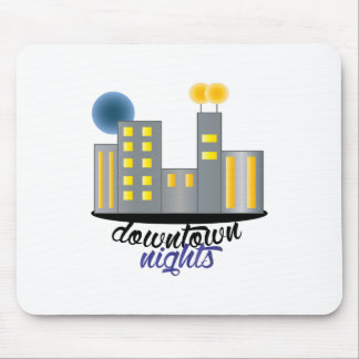 Downtown Nights Mouse Pad
