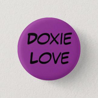 Doxie Love 3 Cm Round Badge