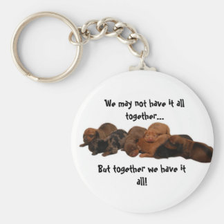Doxie pups, We may not have it all together...,... Basic Round Button Key Ring