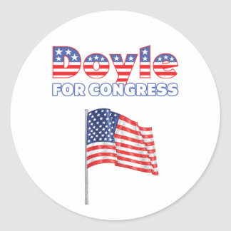 Doyle for Congress Patriotic American Flag Round Sticker