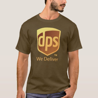 DPS Delivers Tee! T-Shirt