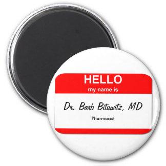 Dr. Barb Bituwitz, MD Magnet
