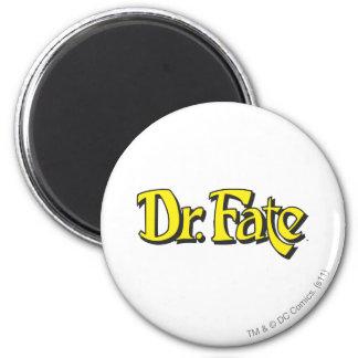 Dr. Fate Logo 6 Cm Round Magnet
