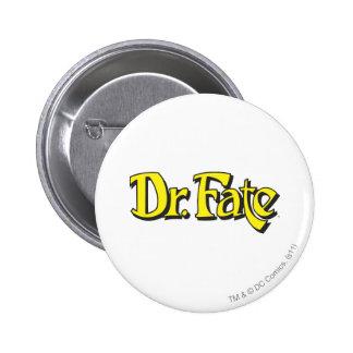 Dr. Fate Logo 6 Cm Round Badge