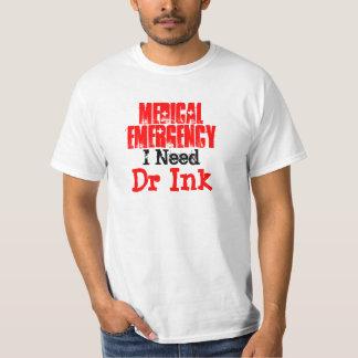 Dr Ink - Medial Emergency T-Shirt