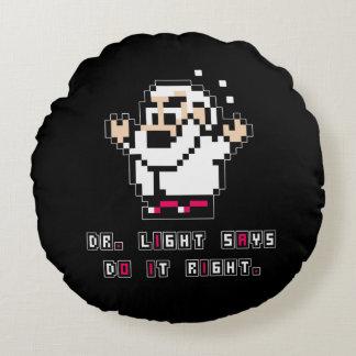 Dr. Light Says Round Cushion