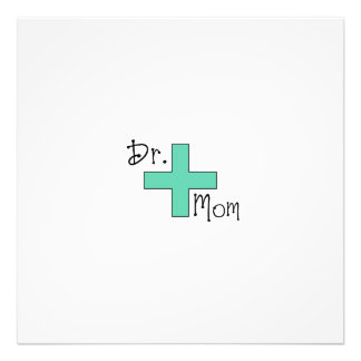 Dr Mom Photo Print