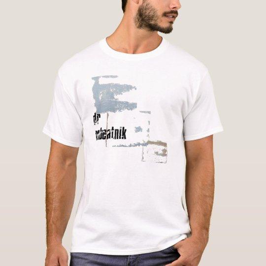 Dr Robeatnik 1 T-Shirt