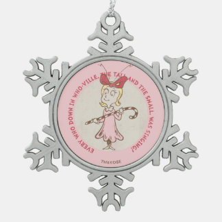 Dr Seuss   The Grinch   Cindy Lou Who - Cute Quote Snowflake Pewter Christmas Ornament