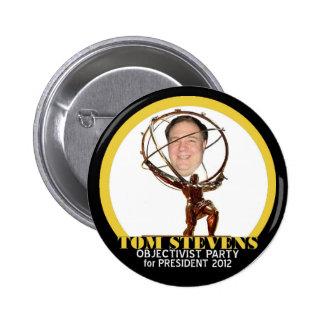 Dr, Tom Stevens for president 2012 6 Cm Round Badge