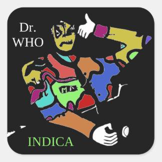DR. WHO INDICA SQUARE STICKER
