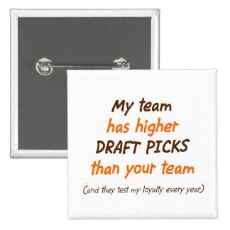 Draft Choices 15 Cm Square Badge