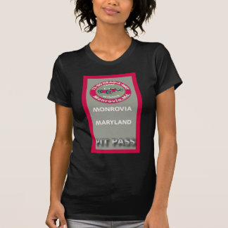 Drag A Way Pit Pass T-Shirt