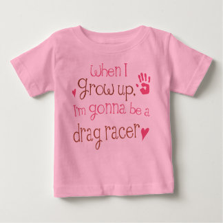 Drag Racer (Future) Infant Baby T-Shirt